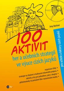 Obrázok 100 aktivit, her a učebních strategií ve výuce cizích jazyků