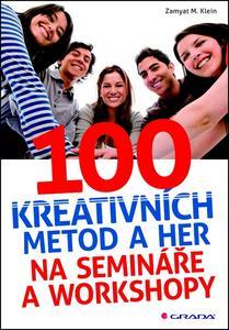 Obrázok 100 kreativních metod a her na semináře a workshopy