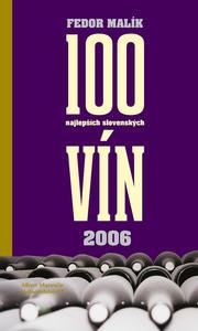 Obrázok 100 najlepších slovenských vín 2006