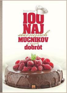 Obrázok 100 najslávnejších múčnikov a iných dobrôt