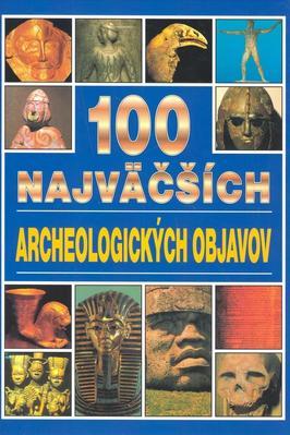 Obrázok 100 najväčších archeologických objavov