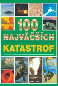 Obrázok 100 najväčších katastrof