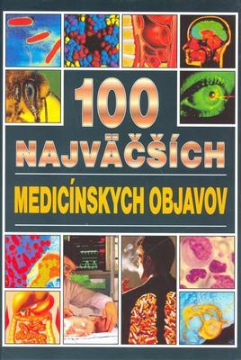 Obrázok 100 najväčších medecínskych objavov