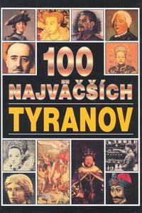 Obrázok 100 najväčších tyranov