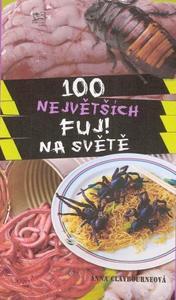 Obrázok 100 největších FUJ! na světě