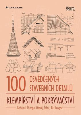 Obrázok 100 osvědčených stavebních detailů Klempířství a pokrývačství