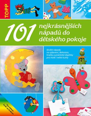 Obrázok 101 nejkrásnějších nápadů do dětského pokoje