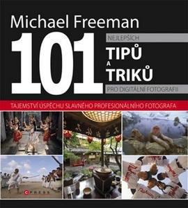 Obrázok 101 nejlepších tipů a triků pro digitální fotografii