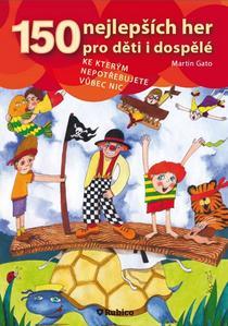Obrázok 150 nejlepších her pro děti i dospělé
