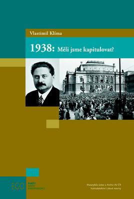Obrázok 1938: Měli jsme kapitulovat?