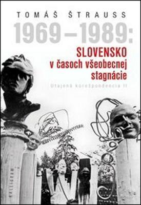 Obrázok 1969 - 1989: Slovensko v časoch všeobecnej stagnácie