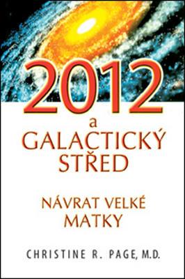 Obrázok 2012 a Galaktický střed