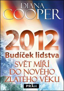 Obrázok 2012 Budíček lidstva