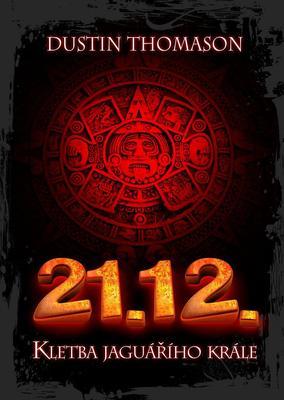 Obrázok 21.12. Kletba jaguářího krále