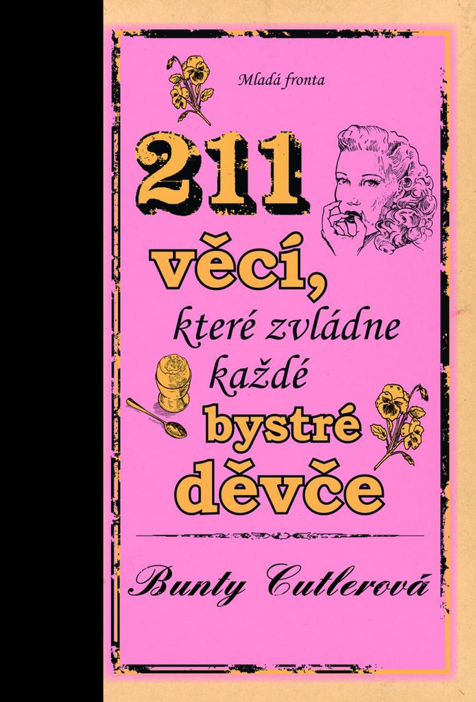 211 věcí, které zvládne každé bystré děvče - Bunty Cutlerová