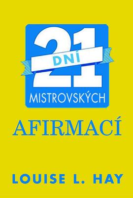 Obrázok 21 dní mistrovských afirmací