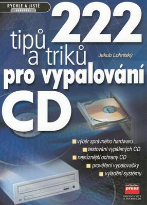 Obrázok 222 tipů a triků pro vypal.CD