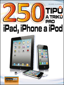 Obrázok 250 tipů a triků pro iPad, iPhone a iPod