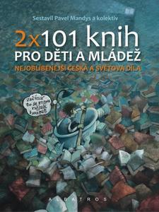 Obrázok 2 x 101 knih pro děti a mládež