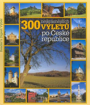 Obrázok 300 nejkrásnějších výletů po České republice
