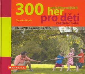Obrázok 300 nejzábavnějších her pro děti každého věku