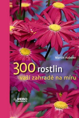 Obrázok 300 rostlin vaší zahradě na míru