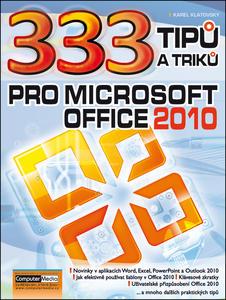 Obrázok 333 Tipů a triků pro MS Office 2010