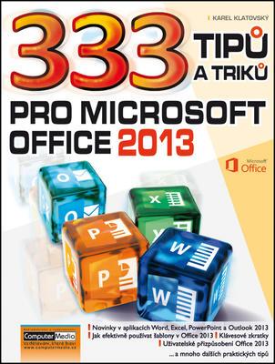 Obrázok 333 tipů a triků pro MS Office 2013