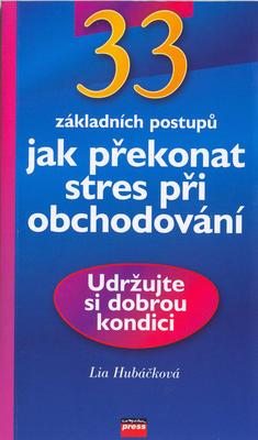 Obrázok 33 základních postupů jak překonat stres při obchodování