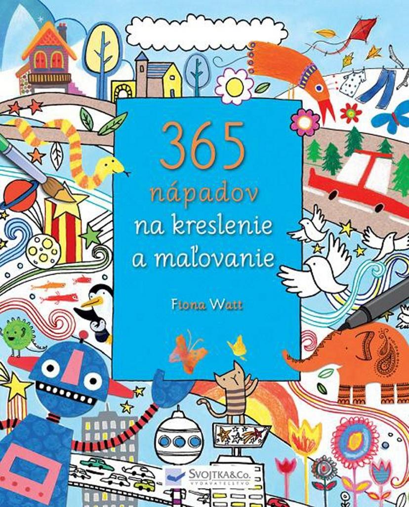 365 nápadov na kreslenie a maľovanie - Fiona Watt