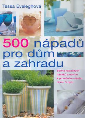 Obrázok 500 nápadů pro dům a zahradu