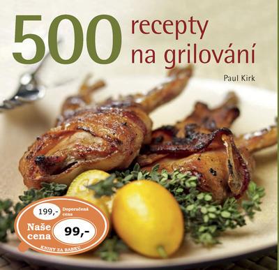 500 recepty na grilování