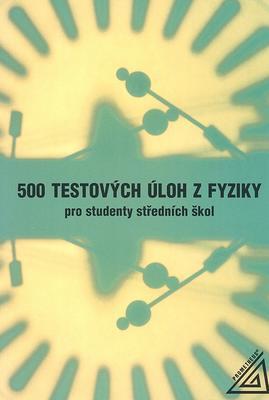 Obrázok 500 testových úloh z fyziky