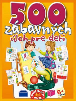 Obrázok 500 zábavných úloh pre deti