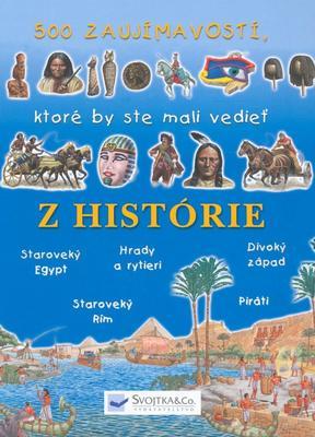Obrázok 500 zaujímavostí, ktoré by ste mali vedieť z histórie
