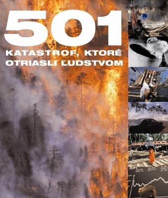 Obrázok 501 katastrof, ktoré otriasli ľudstvom