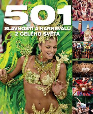 Obrázok 501 slavností a karnevalů z celého světa