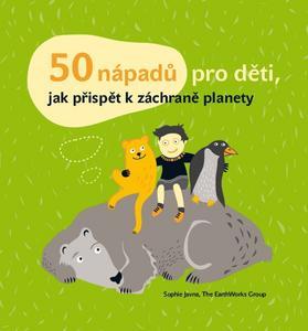 Obrázok 50 nápadů pro děti, jak přispět k záchraně planety