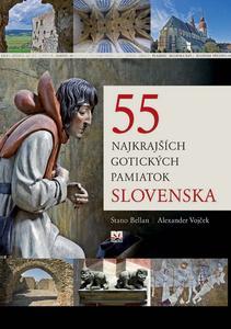 Obrázok 55 najkrajších gotických pamiatok Slovenska