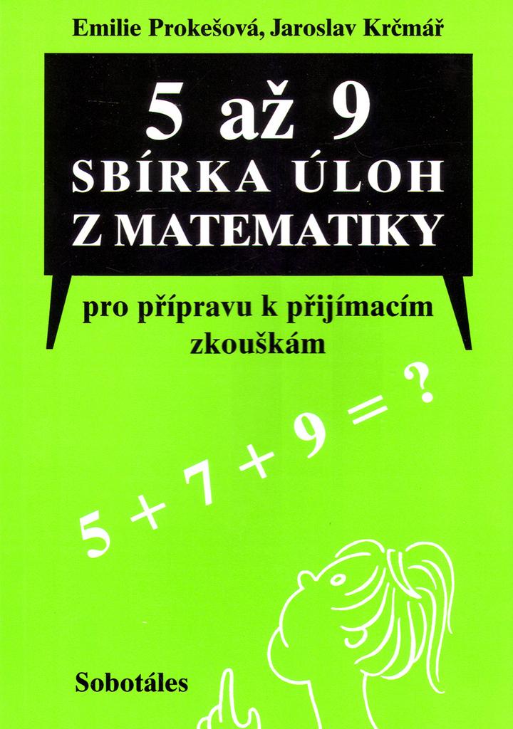 5 až 9 sbírka úloh z matematiky - Emilie Prokešová, Jaroslav Krčmář