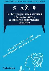 Obrázok 5 až 9 Soubor přijímacích zkoušek z českého jazyka