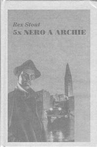 Obrázok 5x Nero a Archie