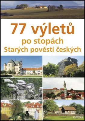 Obrázok 77 výletů po stopách Starých pověstí českých