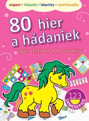 Obrázok 80 hier a hádaniek pre deti od 4 do 6 rokov