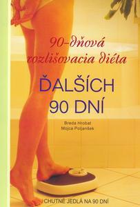 Obrázok 90-dňová rozlišovacia diéta Ďalších 90 dní