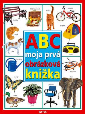 Obrázok ABC moja prvá obrázková knižka
