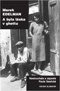 Obrázok A byla láska v ghettu