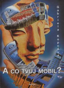 Obrázok A co tvůj mobil?