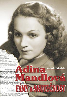Obrázok Adina Mandlová Fámy a skutečnost