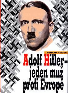 Obrázok Adolf Hitler - Jeden muž proti Evropě